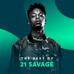 Những Bài Hát Hay Nhất Của 21 Savage - 21 Savage
