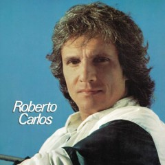 Roberto Carlos (1980) [Remasterizado]