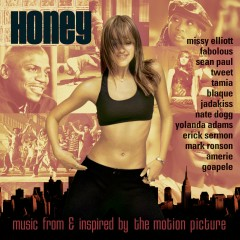 Honey: Music From & Inspired By The Motion Picture - Various Artists