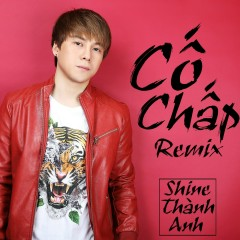 Cố Chấp (Remix) (Single)
