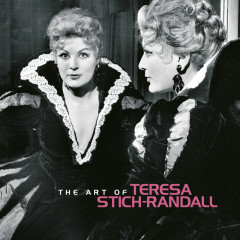The Art of Teresa Stich-Randall - Teresa Stich-Randall