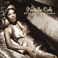 Still Unforgettable (International Version) - Natalie Cole