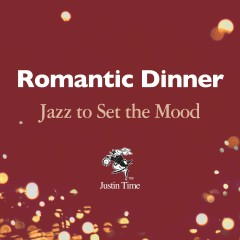 Romantic Dinner: Jazz to Set the Mood - Various Artists