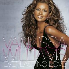 Everlasting Love (U.S. Version) - Vanessa Williams