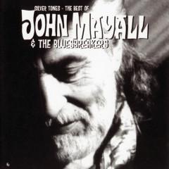Silver Tones - The Best Of John Mayall - John Mayall & The Bluesbreakers
