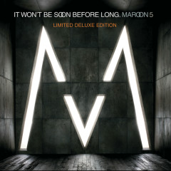 It Won't Be Soon Before Long (International Limited Deluxe Version) - Maroon 5