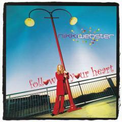 Follow Your Heart - Nikki Webster