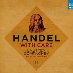 Handel with Care - Lautten Compagney