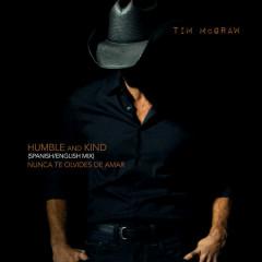 Humble And Kind (Spanish/English Mix) - Tim McGraw