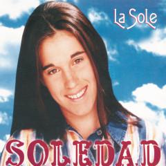 La Sole - Soledad