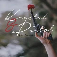 Krystal And A Pistol (Single)