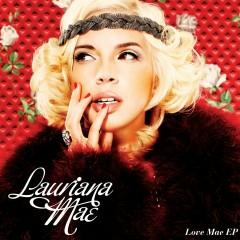 Love Mae - Lauriana Mae