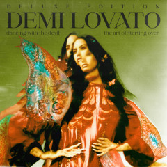 Dancing With The Devil…The Art of Starting Over (Deluxe Edition) - Demi Lovato
