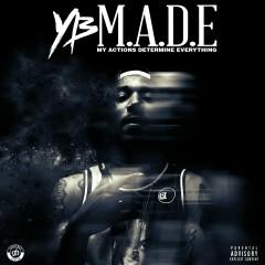 M.A.D.E. - YB