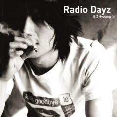 Radio Dayz - E Z Hyoung