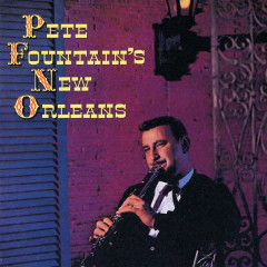 Pete Fountain's New Orleans - Pete Fountain
