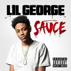 Sauce (feat. French Montana) - Lil George,French Montana