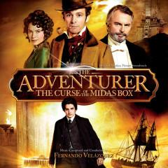 The Adventurer: The Curse Of The Midas Box (Original Motion Picture Soundtrack) - Fernando Velazquez