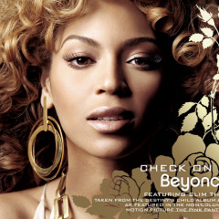 Check On It - Beyoncé, Slim Thug