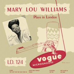 Mary Lou Williams Plays in London (Jazz Connoisseur)