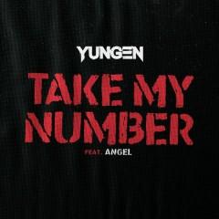 Take My Number - Yungen,Angel
