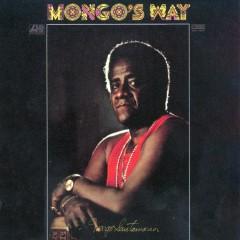 Mongo's Way - Mongo Santamaria