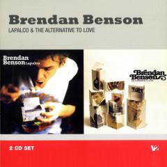 Lapalco / The Alternative To Love - Brendan Benson