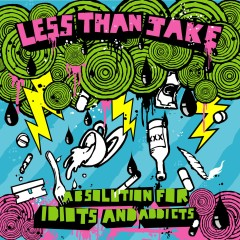 Absolution For Idiots And Addicts (U.S. Version) - Less Than Jake