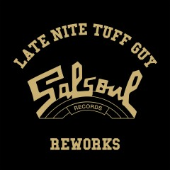 The Late Nite Tuff Guy Salsoul Reworks - Double Exposure, First Choice