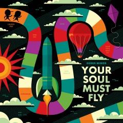 Your Soul Must Fly (Instrumentals) - Derek Minor