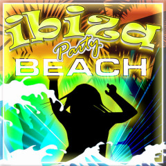 Ibiza Party Beach - Various Artists