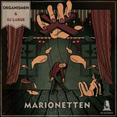 Marionetten - Organismen, Dj Large
