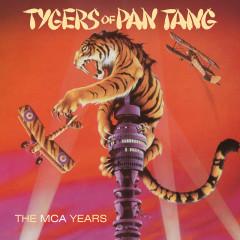The MCA Years - Tygers Of Pan Tang