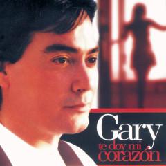 Te Doy Mi Corazón - Gary