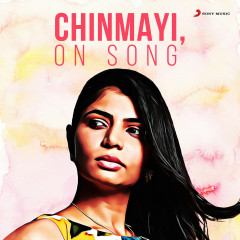 Chinmayi, on Song