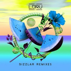 Sizzlar (Remixes) - LDRU