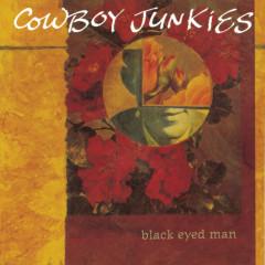 Black Eyed Man - Cowboy Junkies