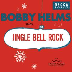 Jingle Bell Rock/Captain Santa Claus (And His Reindeer Space Patrol) - Bobby Helms