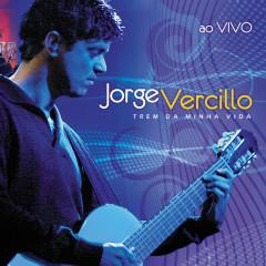 Trem Da Minha Vida - Jorge Vercillo