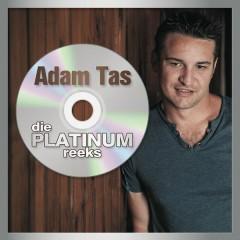 Die Platinum Reeks - Adam Tas