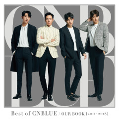 Best of CNBLUE / OUR BOOK [2011-2018] - CNBLUE