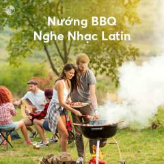 Nướng BBQ Nghe Nhạc Latin