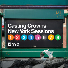 New York Sessions - Casting Crowns
