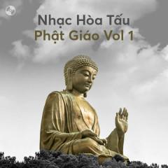 Nhạc Hòa Tấu Phật Giáo Vol 1