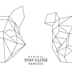 Stay Close (Bruno Be Remix) - Manimal, Bruno Be