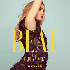 Beat - Adelén, Kapla y Miky