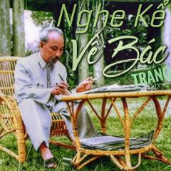 Nghe Kể Về Bác (EP) - Minh Trang LyLy, Đinh Quang Minh