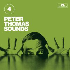 Peter Thomas Sounds (Vol. 4) - Peter Thomas Sound Orchester