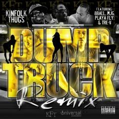 Dump Truck Remix - Kinfolk Thugs, Playa Fly, 8Ball & MJG, Trev