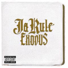 Exodus - Ja Rule